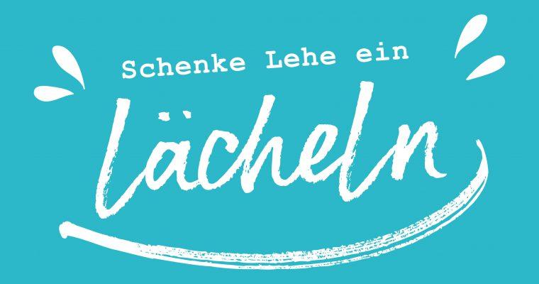 """+ VERSCHOBEN + Stapellauf von """"Schenke Lehe ein Lächeln"""""""